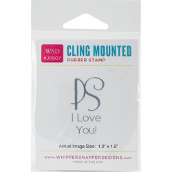 Timbro cling Whipper Snapper Designs - PS - I love You