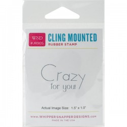 Timbro cling Whipper Snapper Designs - Crazy For You