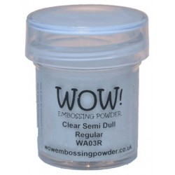 Wow! - Clear semi dull regular