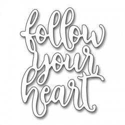 Fustelle Penny Black - follow your heart