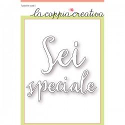 Fustella La Coppia Creativa - Sei Speciale