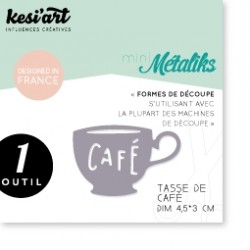 Fustella Kesi'Art - Métaliks mini Tasse De Cafè