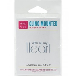 Timbro cling Whipper Snapper Designs - All My Heart