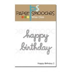 Fustella Paper Smooches - Happy Birthday 2