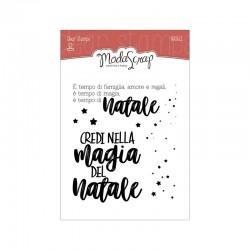 Timbro clear  ModaScrap Natale - CREDI NELLA MAGIA