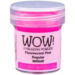 Wow! - Fluorescenti pink