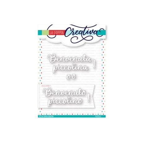 La Coppia Creativa - Fustella - Benvenuta/o Piccolina/o