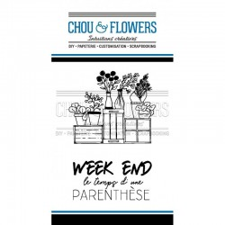 Chou & Flowers - Timbri Clear - Week-End
