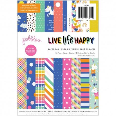"""Pebbles - Pad carte 6x8"""" - Live Life Happy"""