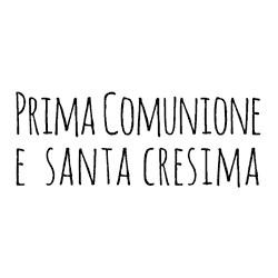 Impronte d'Autore - Timbri Non Montati - Prima Comunione e Santa Cresima