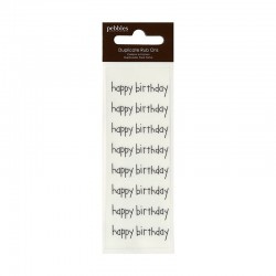 Pebbles - Duplicate Rub Ons - Happy Birthday