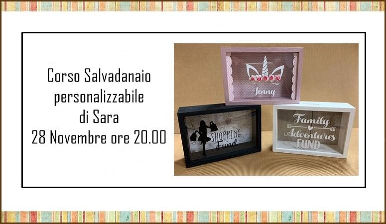 Corso Salvadanaio personalizzabile di Sara