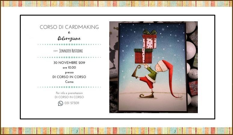 Corso di Cardmaking e Colorazione con Jennifer Rustioni